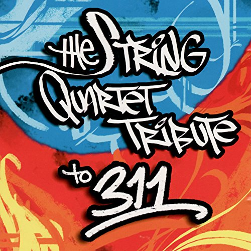 The String Quartet Tribute to 311