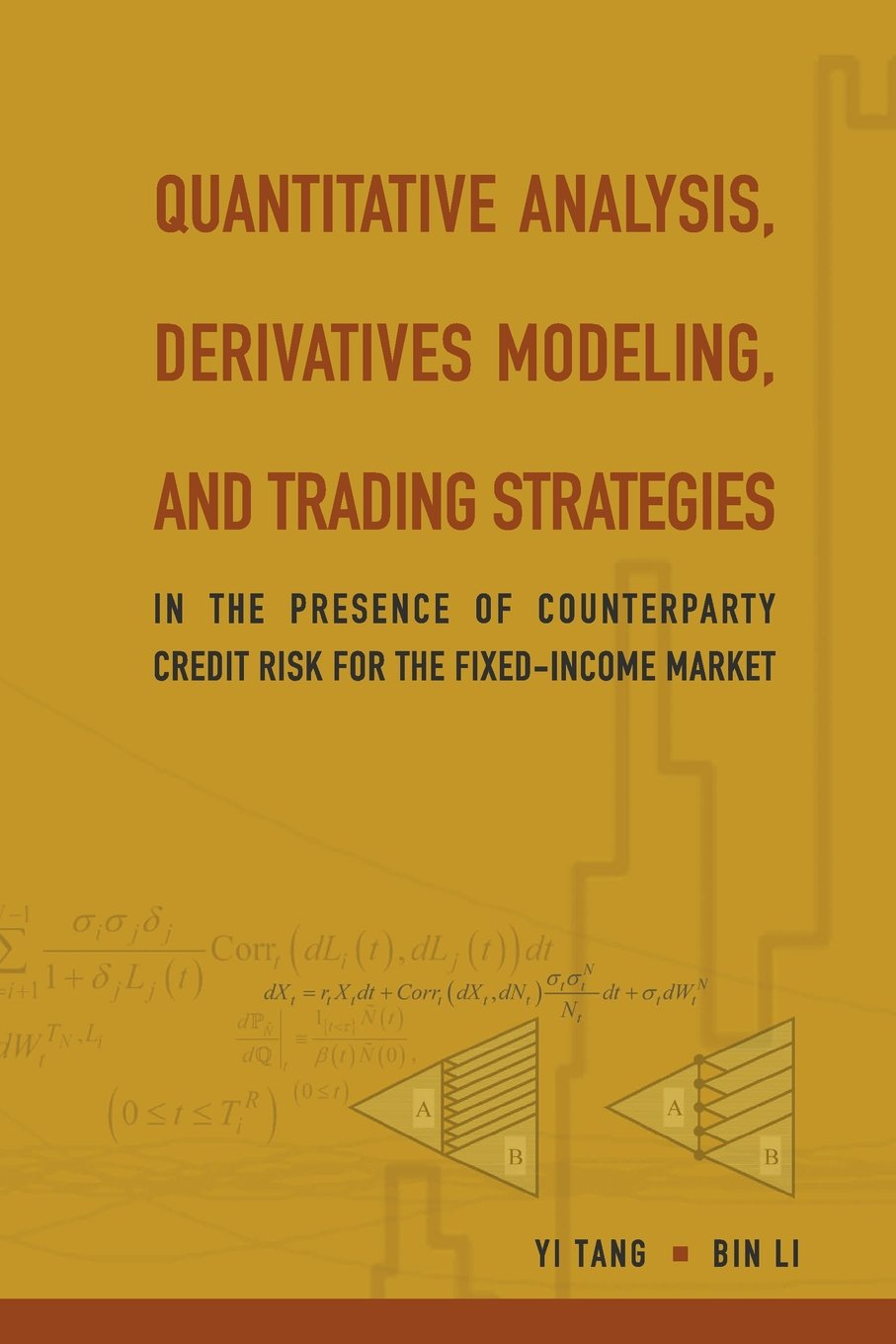 Download Quantitative Analysis, Derivatives Modeling, And Trading Strategies: In The Presence Of Counterparty Credit Risk For The Fixed-Income Market ebook