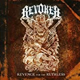Revenge for the Ruthless by REVOKER (2011-05-10)