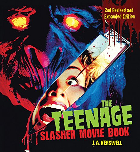 Pdf Entertainment The Teenage Slasher Movie Book, 2nd Revised and Expanded Edition