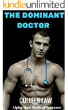 The Dominant Doctor: Alpha Male Medical Romance