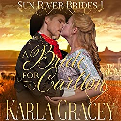 Mail Order Bride - A Bride for Carlton