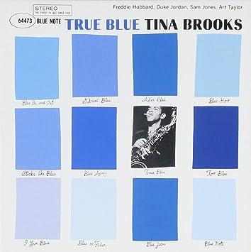 2890f425e619 Tina Brooks - True Blue - Amazon.com Music