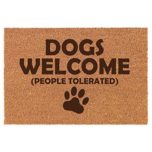 Daylor Coir Entry Doormat Door Mat Funny Dogs Welcome People Tolerated (Dogs People Tolerated)