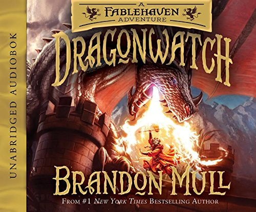 Dragonwatch: A Fablehaven Adventure (Fablehaven Adventure, Book 1) by Shadow Mountain