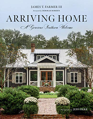Book Cover: Arriving Home: A Gracious Southern Welcome