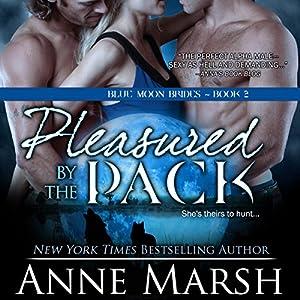 Pleasured by the Pack Audiobook