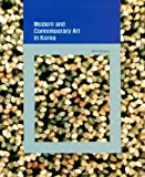 Modern and Contemporary Art in Korea, Youngna Kim, 1565912152