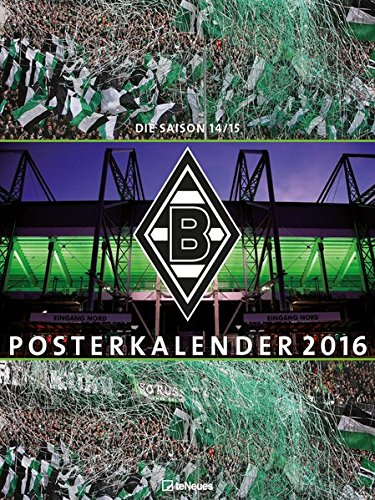 Borussia Mönchengladbach Posterkalender 2016