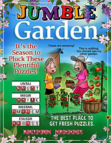 Pdf Entertainment Jumble® Garden: It's the Season to Pluck These Plentiful Puzzles! (Jumbles®)