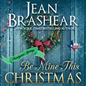 Be Mine This Christmas: Texas Heroes, Book 22 | Jean Brashear