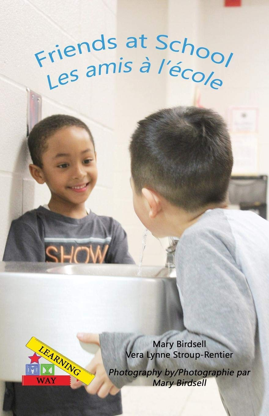 Read Online Friends at School/ Les Amis A` l'E`cole (Learning My Way) pdf