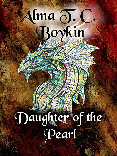 Daughter of the Pearl by [Boykin, Alma T. C. ]