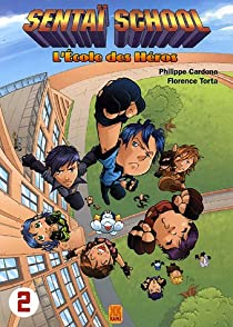 Sentaï school : l'école des héros, Tome 2 par Cardona