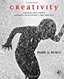 Creativity: Theories and Themes: Research, Development, and Practice by Mark A. Runco (2006-12-28)