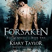 Forsaken: Fall of Angels, Book 2 | Keary Taylor