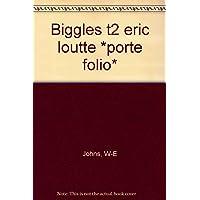 Eric loutte - porte folio biggles           tx