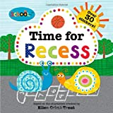 Schoolies: Time for Recess, Roger Priddy, 0312516614