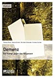 img - for Demenz - Der Kampf Gegen Das Vergessen by Thomas Braun (2014-02-14) book / textbook / text book