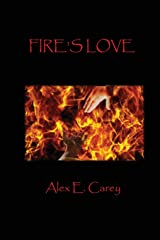 Fire's Love (Elemental Series) (Volume 1) Paperback