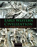 Early Western Civilization : Source Readings, Cleve, Robert Lee, 0787281670