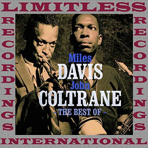 The Best Of Miles Davis & John Coltrane