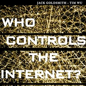 Who Controls the Internet Hörbuch