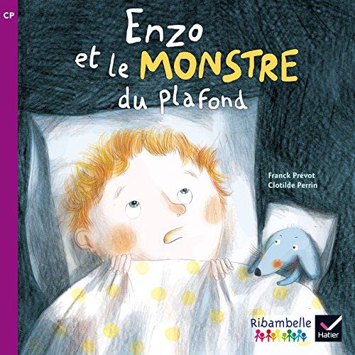 ribambelle-cp-serie-violette-ed-2014-enzo-et-le-monstre-du-plafond-album-n3