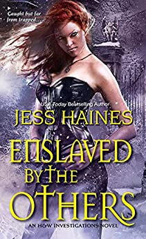 Enslaved By the Others (H&W Investigations Book 6) by [Haines, Jess]
