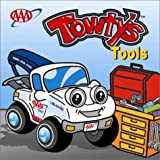 Towty's Tools, Aaron Drake and Jennifer Drake, 1562513346
