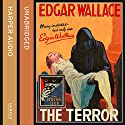 The Terror Audiobook by Edgar Wallace Narrated by Hugh Kermode