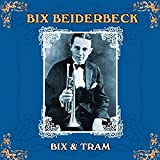 Bix & Tram: Master of the Reed and the Cornet
