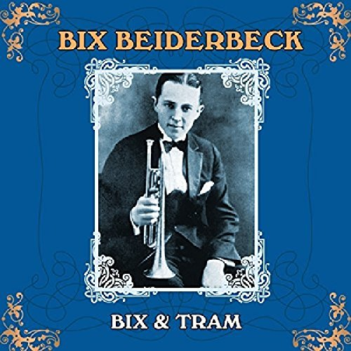 Bix & Tram: Master of the Reed and the Cornet by JSP