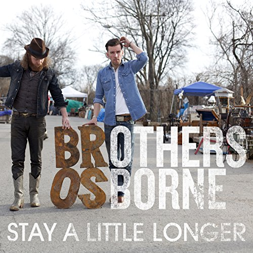 Stay A Little Longer by Brothers Osborne on Amazon Music - Amazon.com