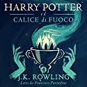 Harry Potter e il Calice di Fuoco (Harry Potter 4) Audiobook by J.K. Rowling Narrated by Francesco Pannofino