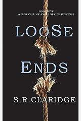 Loose Ends (Just Call Me Angel series) (Volume 5) Paperback