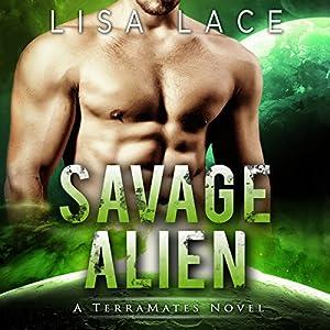 Savage Alien Audiobook