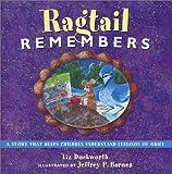 Ragtail Remembers, Liz Duckworth, 1561231630