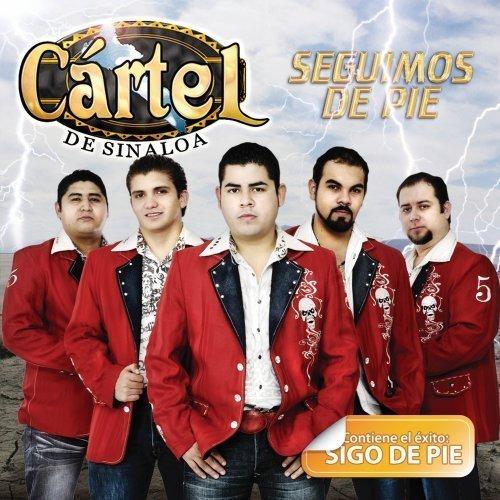 Cartel De Sinaloa - Seguimos De Pie by Cartel De Sinaloa ...