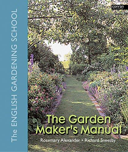 The Garden Maker's Manual Rosemary Alexander