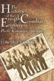 The History of the 104th Combat Engineer, Edward Cook, 1424126541