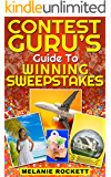 Contest Guru's Guide To Winning Sweepstakes