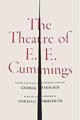 The Theatre of E. E. Cummings Kindle Edition