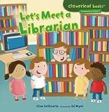 Let's Meet a Librarian, Gina Bellisario, 1467708038