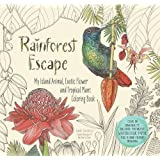 Rainforest Escape: My Island Animal, Exotic Flower and Tropical Plant Coloring Book