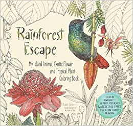 Rainforest Escape My Island Animal Exotic Flower And Tropical Plant Color Book Colouring Books Amazonde Jade Gedeon Fremdsprachige Bucher
