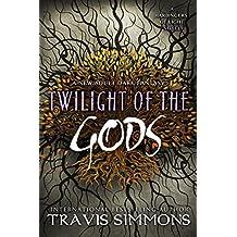 Twilight of the Gods (The Harbingers of Light Book 7)