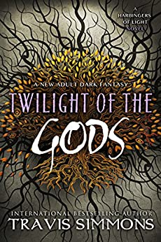Twilight of the Gods (The Harbingers of Light Book 7) by [Simmons, Travis]