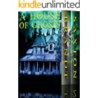 A House of Ghosts: A Riveting Haunted House Mystery Boxset
