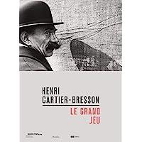 Henri Cartier-Bresson: Le Grand Jeu